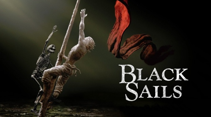 """BLACK SAILS : UN FINAL PERFECTO"""