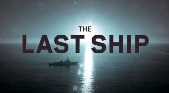 TNT ANUNCIA LA VUELTA DE 'THE LAST SHIP'
