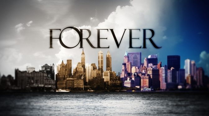 REVIEW : FOREVER (ABC)