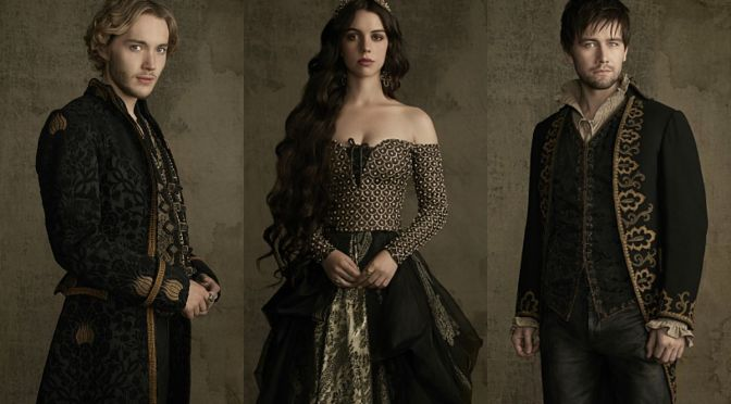 """LONG MAY SHE REIGN"" (REIGN 2×01 REVIEW)"