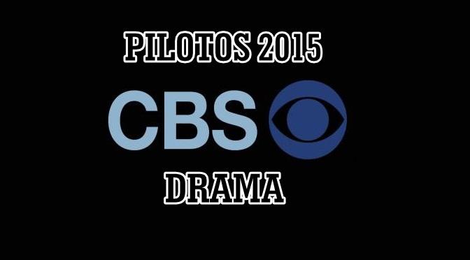 UPFRONTS'15 : CBS (DRAMAS)
