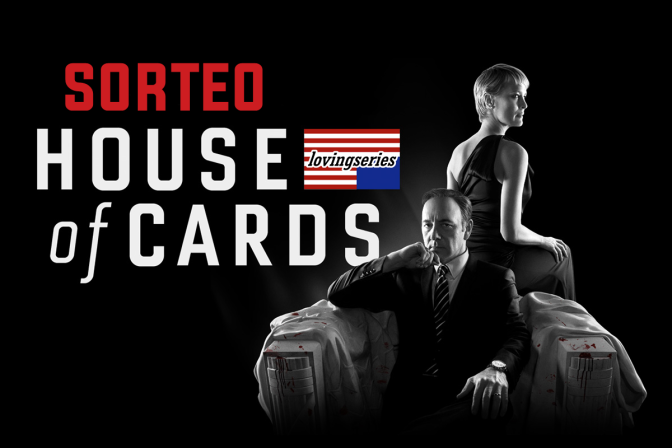 SORTEO : HOUSE OF CARDS