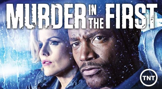 """""""MURDER IN THE FIRST"""" RENOVADA POR LA TNT"""