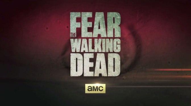 "PRIMER TRAILER PARA ""FEAR THE WALKING DEAD"""