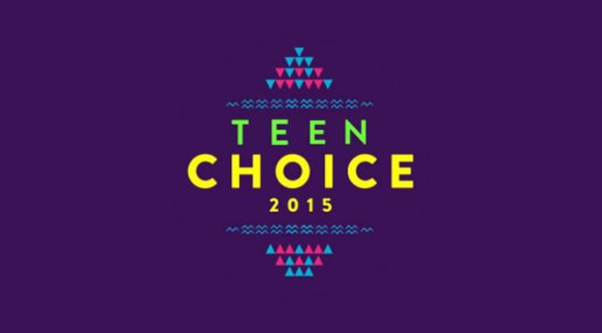 TEEN CHOICE AWARDS 2015 (LISTA DE GANADORES)