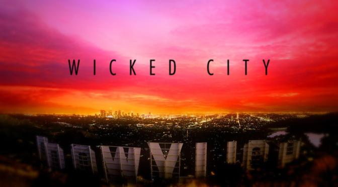 """WICKED CITY"" : REVIEW"