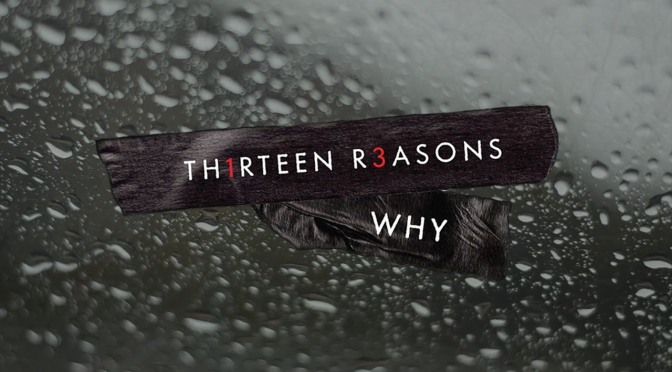 "NETFLIX ANUNCIA LUZ VERDE PARA ""13 REASONS WHY"""