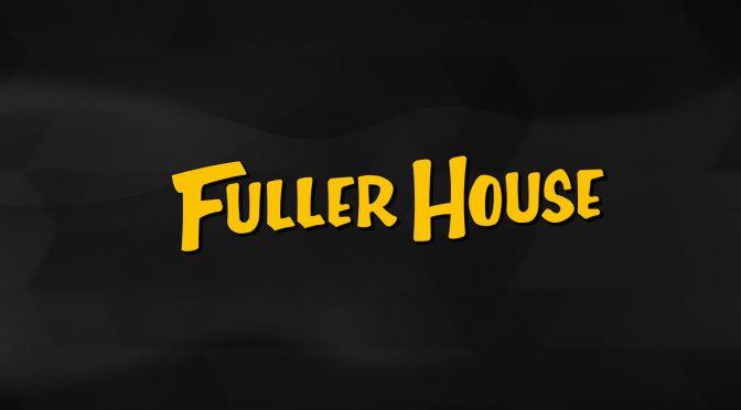 """NETFLIX ANUNCIA FECHA PARA """"FULLER HOUSE"""""""