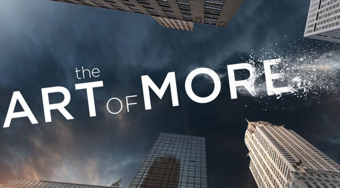 """THE ART OF MORE"" RENOVADA EN CRACKLE"