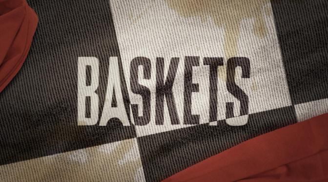 'BASKETS' : CANCELADA