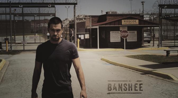 """""""BANSHEE : SEASON 4"""""""