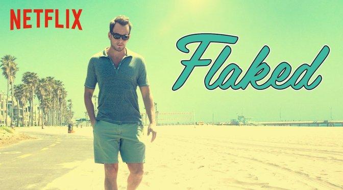 """FLAKED"" : REVIEW (TEMPORADA 1)"