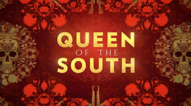 """QUEEN OF THE SOUTH"" : REVIEW"