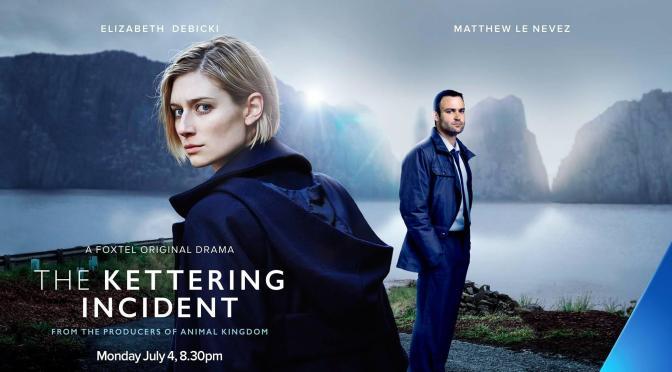 """THE KETTERING INCIDENT"" (SHOWCASE AUSTRALIA)"