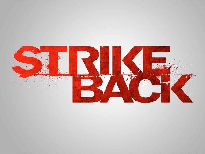 """""""STRIKE BACK"""" : SU QUINTA ENTREGA EMPIEZA PRODUCCIÓN"""