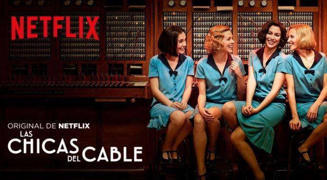 Resultado de imagen de las chicas del cable netflix