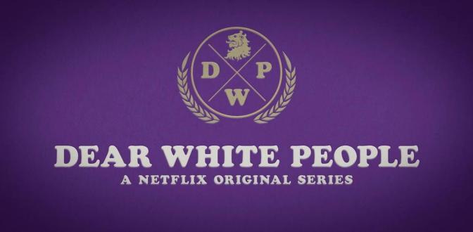 TERCERA TEMPORADA PARA 'DEAR WHITE PEOPLE'
