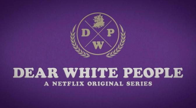 TERCERA TEMPORADA PARA 'DEAR WHITE PEOPLE'
