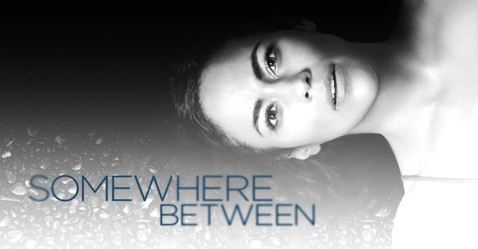 """SOMEWHERE BETWEEN : ABC FALLA DE NUEVO"""