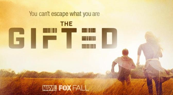THE GIFTED (FOX)
