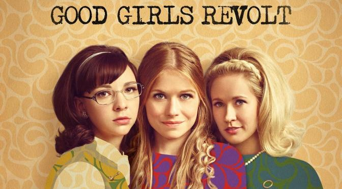 "SONY BUSCA RESUCITAR ""GOOD GIRLS REVOLT"""