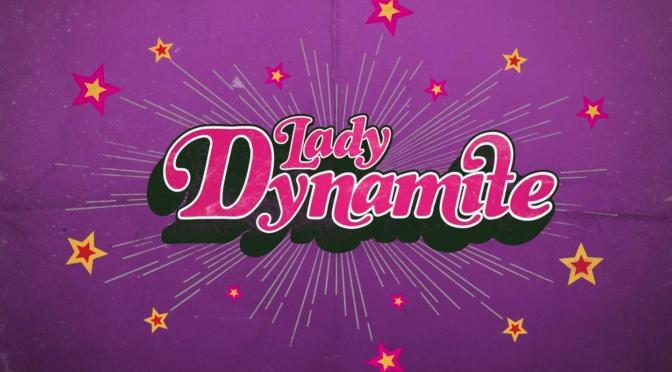 """LADY DYNAMITE"" DICE ADIÓS TRAS DOS ENTREGAS"