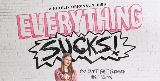 'EVERYTHING SUCKS!' CANCELADA EN NETFLIX