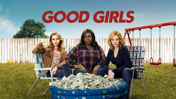 'GOOD GIRLS' : RENOVADA