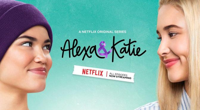 'ALEXA AND KATIE' TENDRÁ TERCERA TEMPORADA