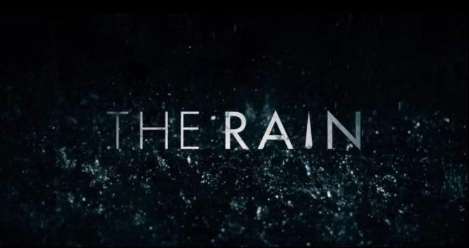 SEGUNDA TEMPORADA PARA 'THE RAIN' EN NETFLIX