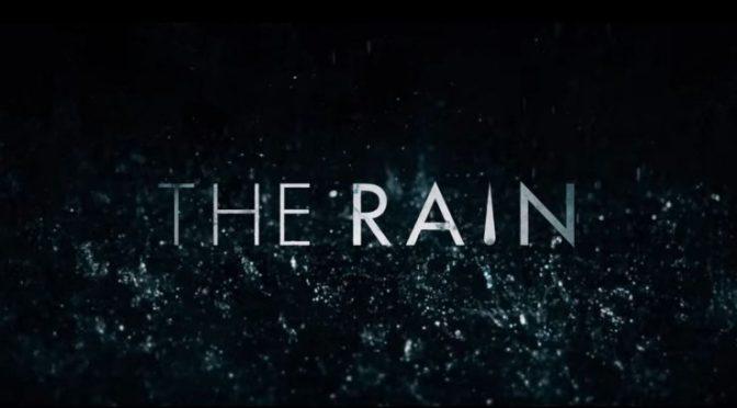'THE RAIN' TERMINARÁ CON SU TERCERA TEMPORADA
