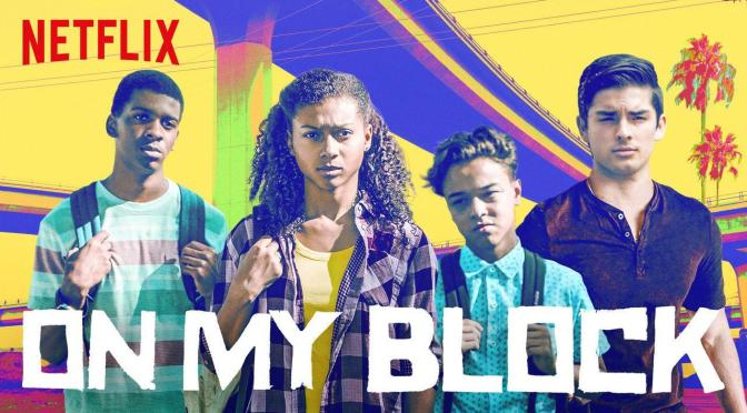 'ON MY BLOCK' RENUEVA EN NETFLIX
