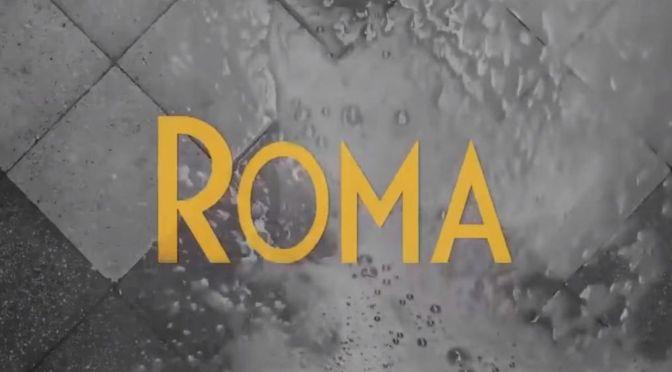 PRIMER TRAILER PARA 'ROMA' DE NETFLIX