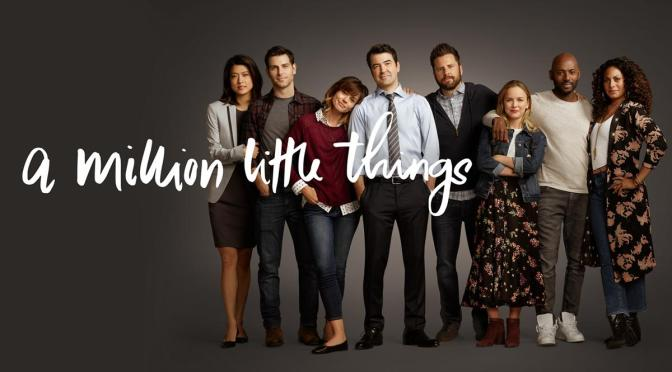 'A MILLION LITTLE THINGS' : REVIEW
