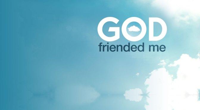 'GOD FRIENDED ME' CANCELADA POR LA CBS