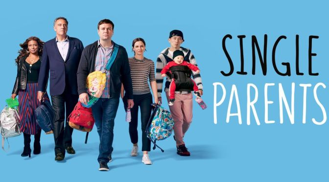 'SINGLE PARENTS' : REVIEW