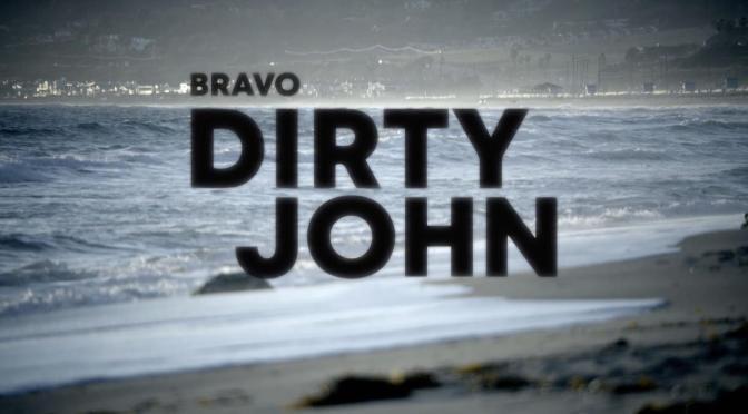 FECHA DE ESTRENO Y TRAILER PARA 'DIRTY JOHN'