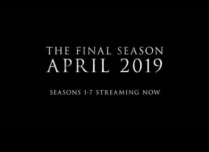 'GAME OF THRONES' REGRESA EN ABRIL 2019