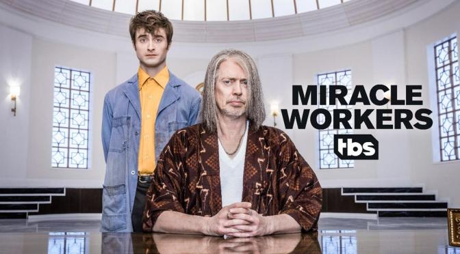 'MIRACLE WORKERS' TENDRÁ UNA TERCERA TEMPORADA