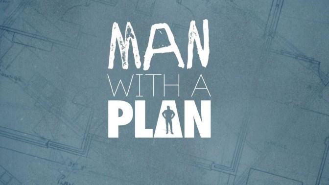 CUARTA TEMPORADA PARA 'MAN WITH A PLAN'