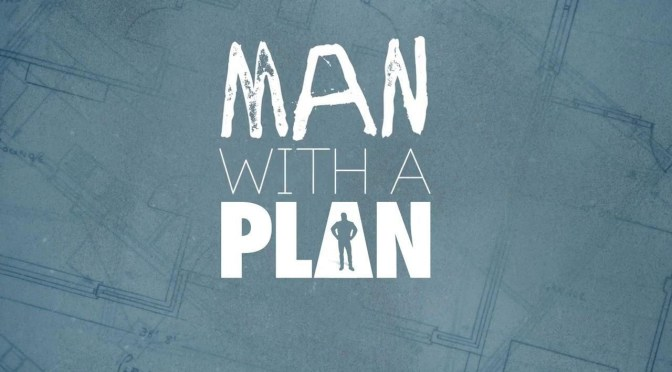 CUARTA TEMPORADA PARA 'MAN WITH A PLAN'
