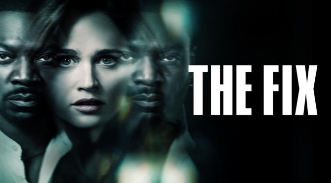 'THE FIX' : CANCELADA