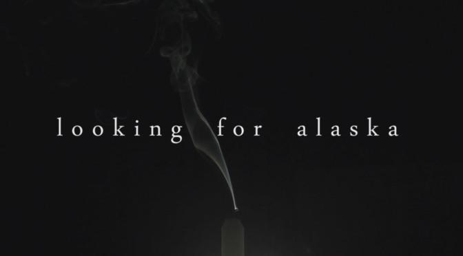 HULU ANUNCIA FECHA PARA 'LOOKING FOR ALASKA'