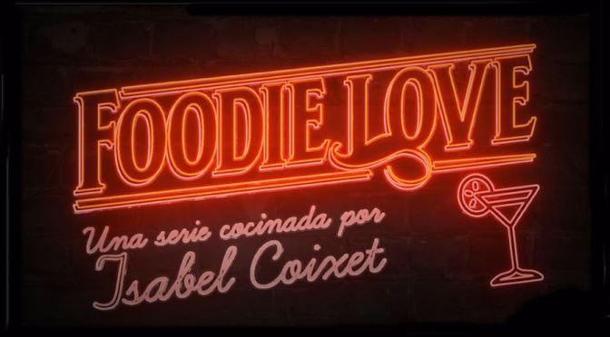HBO ESPAÑA ANUNCIA FECHA PARA 'FOODIE LOVE'