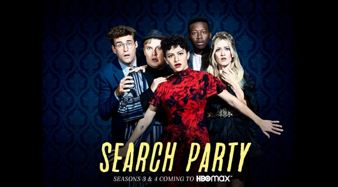 'SEARCH PARTY' RENUEVA Y PASA SER SERIE DE HBO MAX