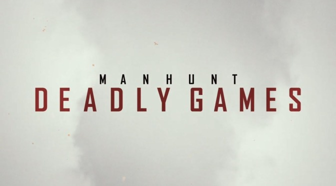 'MANHUNT : DEADLY GAMES' LLEGA A STARZPLAY