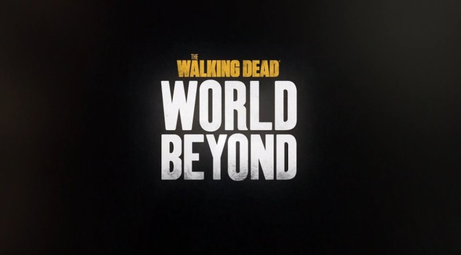 AMC RETRASA EL ESTRENO DE 'TWD : WORLD BEYOND'