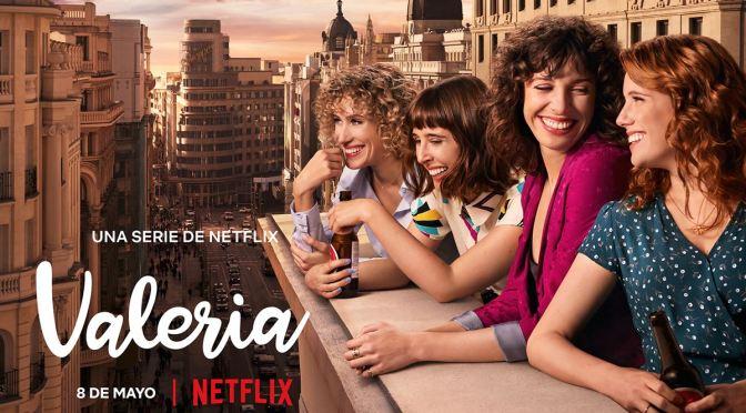 NETFLIX ANUNCIA FECHA PARA EL DEBUT DE 'VALERIA'