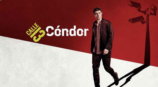 LA SEGUNDA ENTREGA DE 'CONDOR' LLEGA A CALLE 13