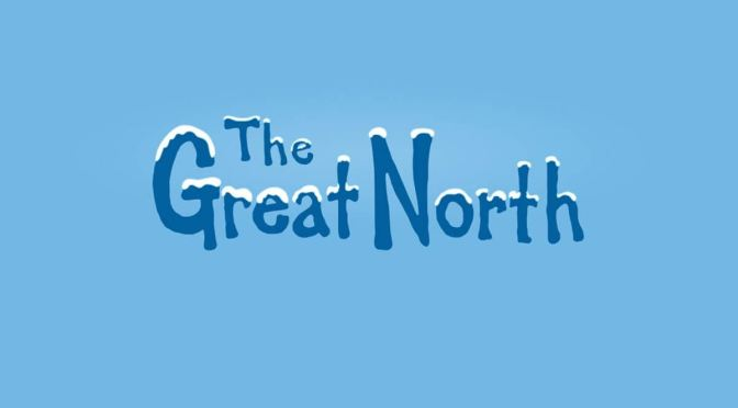 'THE GREAT NORTH' RENUEVA ANTES DE SU ESTRENO